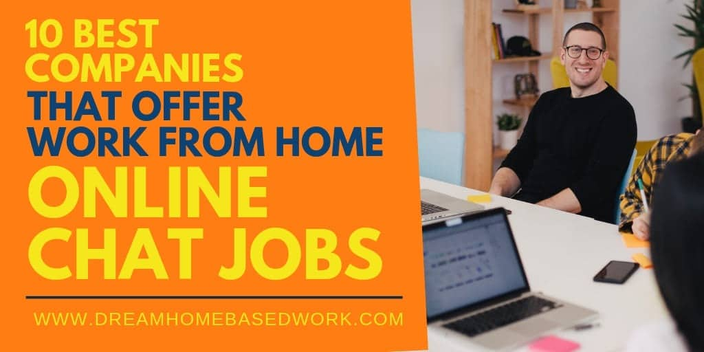 10 Best Companies That Offer Work from Home Online Chat