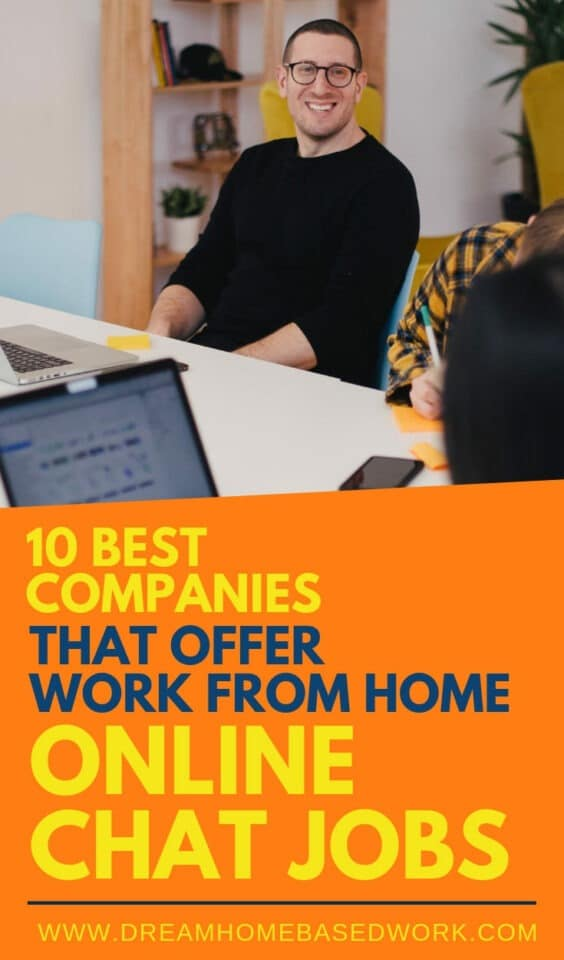 10 Best Companies That Offer Work From Home Online Chat Jobs