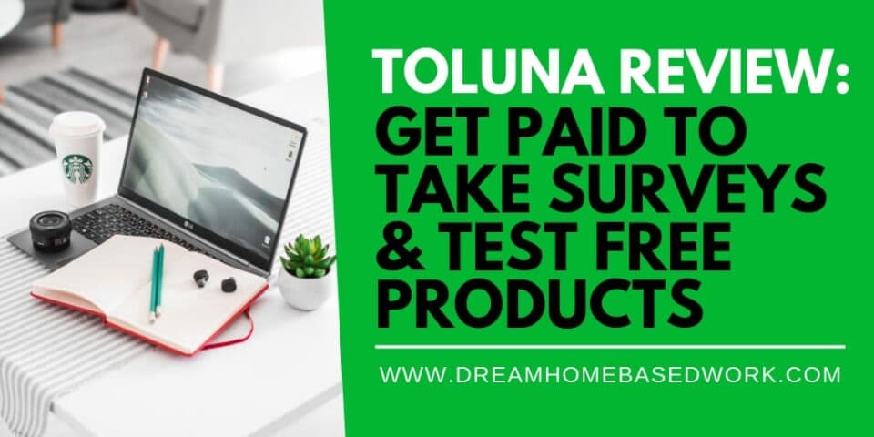 Toluna Review: Get Paid To Take Surveys & Test Free Products