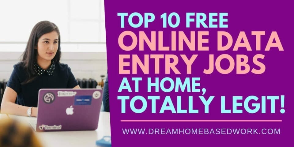 Top 10 Free Online Data Entry Jobs from Home, Totally Legit!