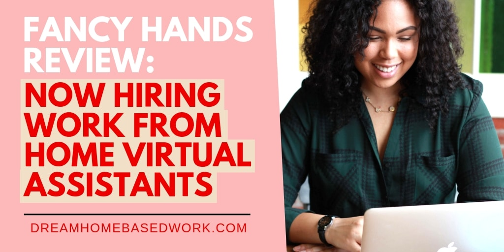 Read more about the article Fancy Hands Review: Now Hiring Work from Home Virtual Assistants