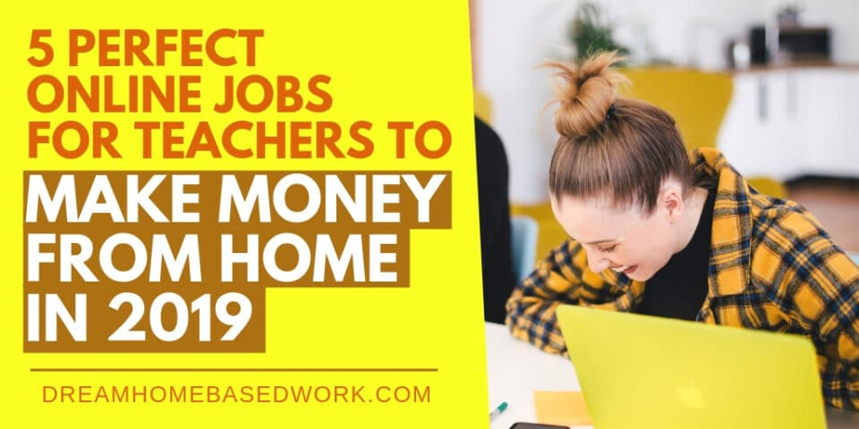 5 Online Perfect Jobs For Teachers Banner