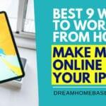 Best 9 Flexible Ways To Earn Money Online from Your Apple Ipad