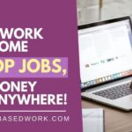 75 Online Work from Home Laptop Jobs, Make Money from Anywhere!