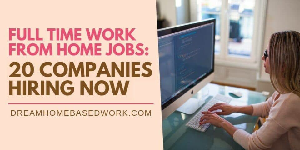 Full Time Work From Home Jobs