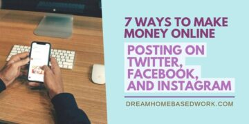 7 Ways to Make Money Online Posting on Twitter Facebook Instagram