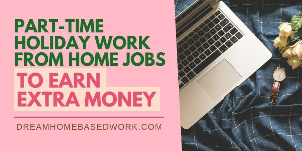 Part-time Holiday Work From Home Jobs banner
