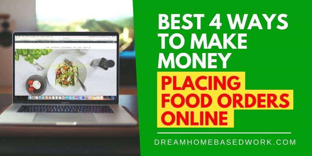 Best 4 Ways To Work from Home Placing Food Orders Online