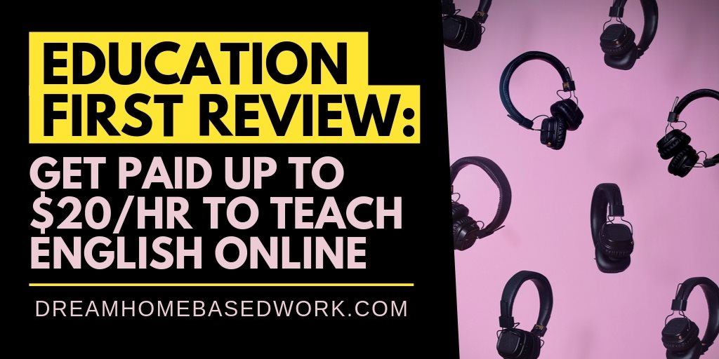 Education First Review: Get Paid Up To $20/hr To Teach English Online
