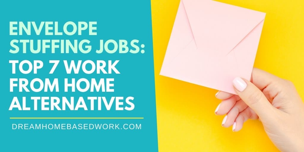 Top 7 Alternatives To Envelope Stuffing Jobs from Home