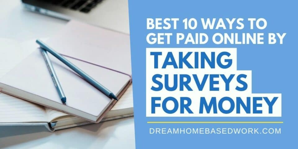 Best 10 Ways To Get Paid Online by Taking Surveys for Money fb