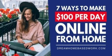 7 Ways to Make 100 Per Day Online From Home