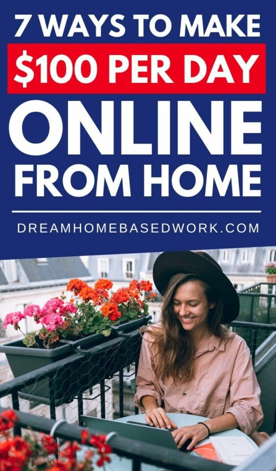 Want to make $100 per day online from home? It's a lot easier than you think. Check out these remote work oppportunities that can pay $100+ per day.