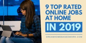 9 Top Rated Online Jobs at Home in 2019