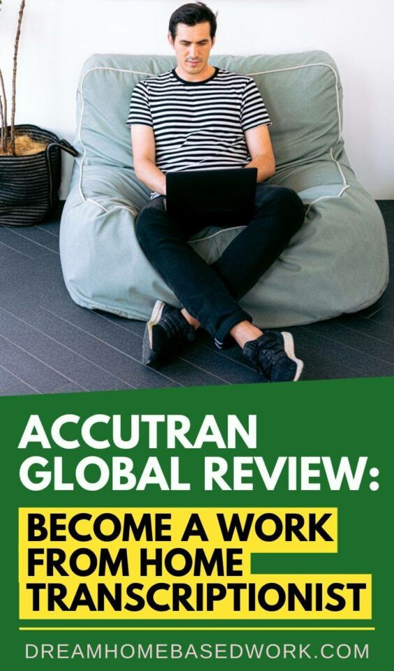 AccuTran Global Review: Become A Work from Home Transcriptionist