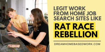 6 Legit Work from Home Job Search Sites Like Rat Race Rebellion