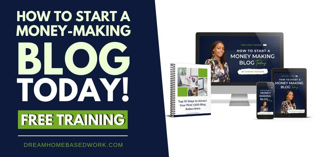 How To Start A Money-Making Blog Today ( Free Training)