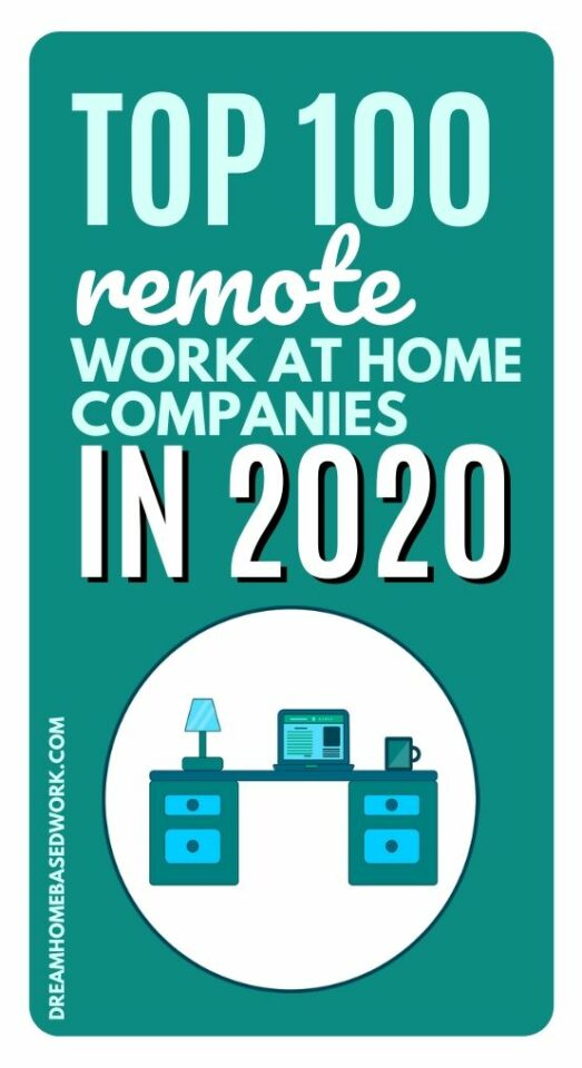 Want to get started on your work from home journey? We've discovered the Top 100 remote work at home companies with online jobs in 2020. #onlinejobs #workathome #jobs #remote #career #money #workfromhome