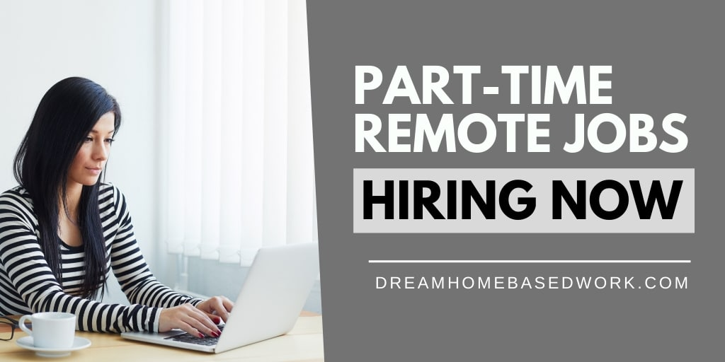8 Remote Part-Time Jobs Hiring Now, Apply Today!