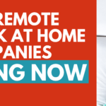 60+ Remote Work From Home Companies Hiring NOW