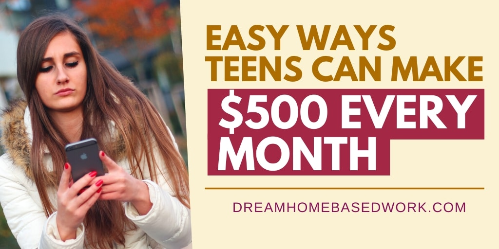 6 Easy Ways Teens Can Make $500 Every Month Online