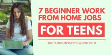 7 Beginner Work from Home Jobs for Teens