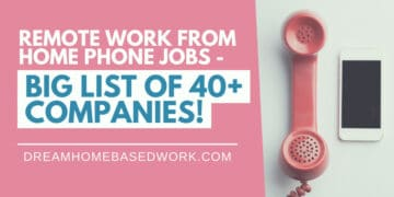 Remote Work From Home Phone Jobs