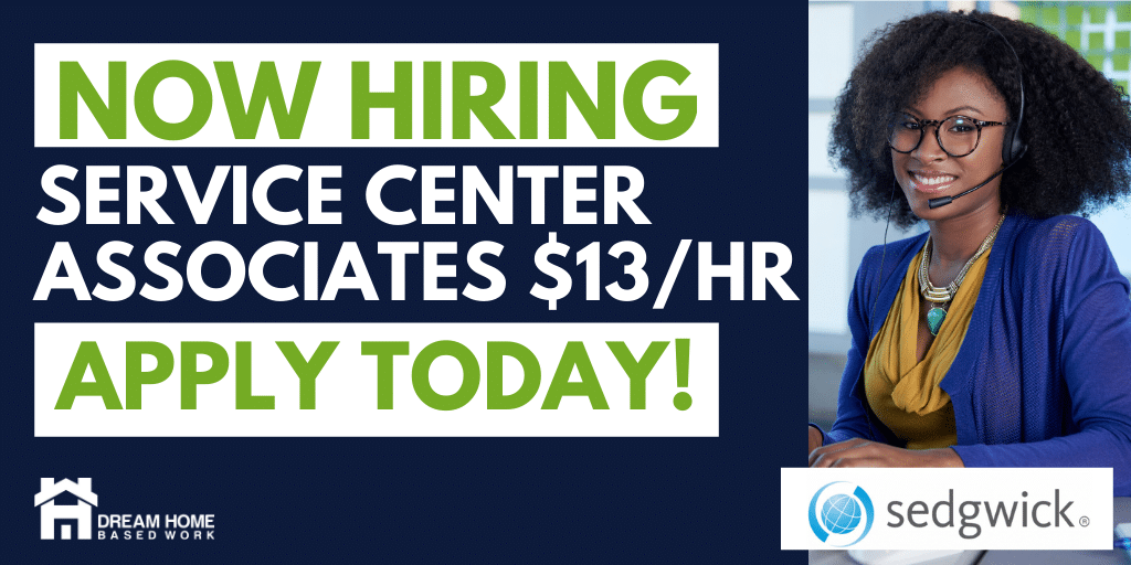 Sedgewick Hiring! Home-Based Service Center Associate Jobs $13/hr