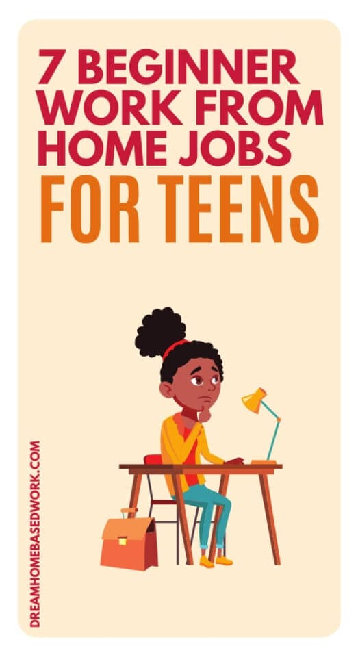 Believe it or not, there are many beginner work from home jobs for teens. These 7 ways allow teens to work from the comfort of their homes with little to no experience. #teens #workfromhome #jobs