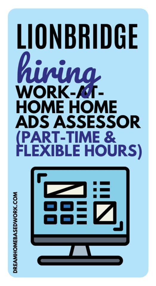 LionBridge Hiring Work-at-Home Home Ads Assessor (Part-Time & Flexible hours)