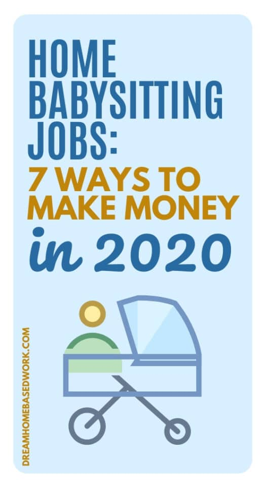 Home Babysitting Jobs: 7 Ways To Make Money in 2020 pin