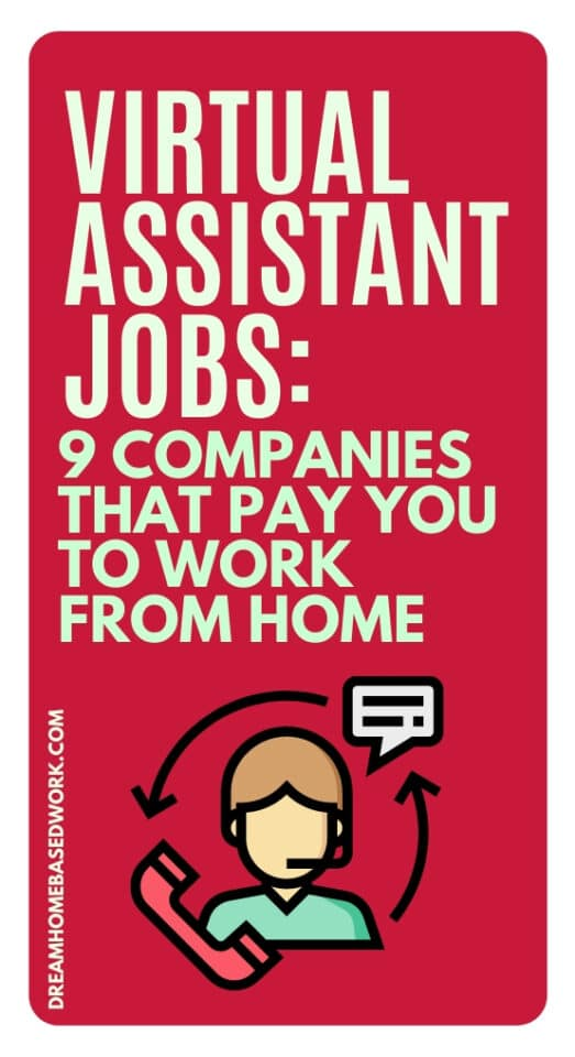 Virtual Assistant Jobs: 9 Companies That Pay You To Work from Home pin