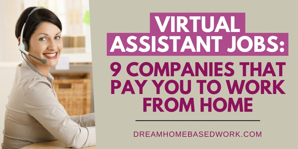 Virtual Assistant Jobs: 9 Companies That Pay You To Work from Home