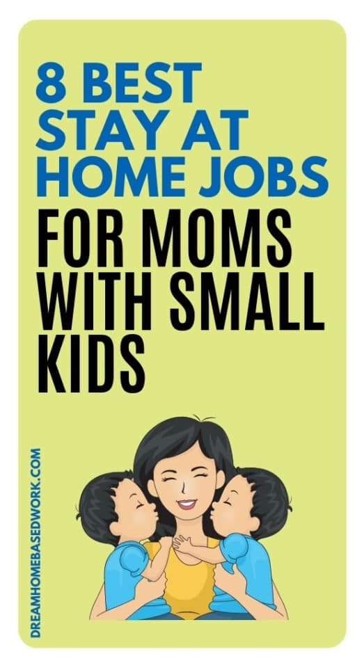 Which stay at home jobs are ideal for moms with small kids? Consider these 8 flexible side hustles for a part-time or full-time income.