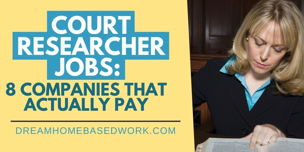 Court Researcher Jobs: 8 Companies That Actually Pay in 2020
