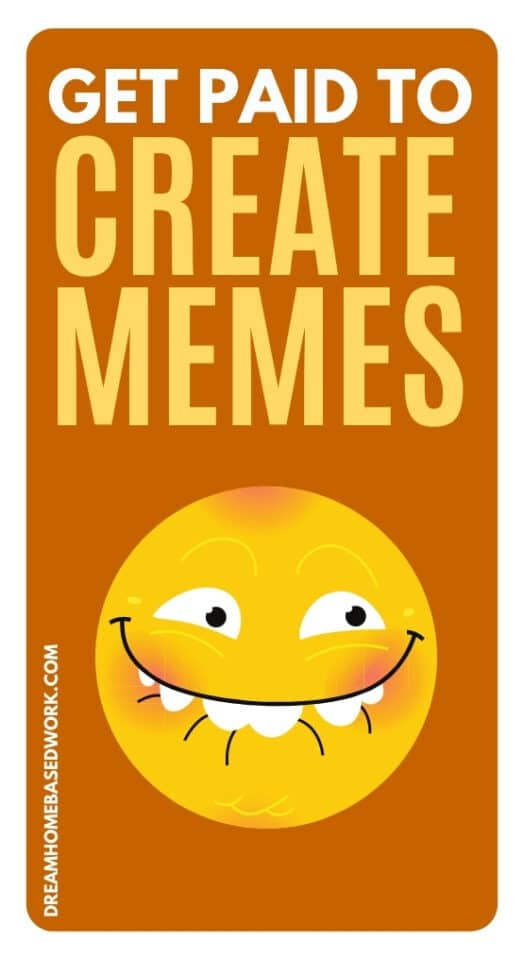Get Paid To Create Memes Online: 5 Ways To Earn Extra Cash
