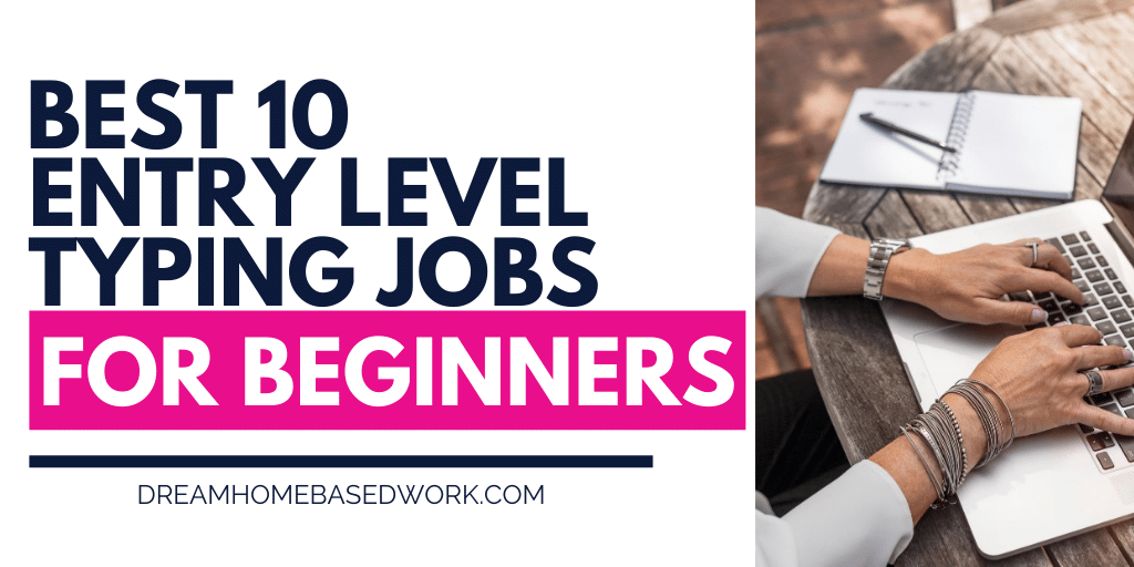 Read more about the article The Best 10 Entry Level Typing Jobs For Beginners