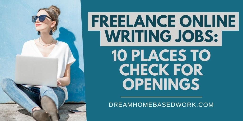 Freelance Online Writing Jobs: 9 Places To Check for Openings