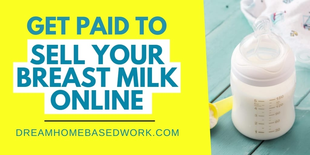 3 Ways To Get Paid To Sell Breast Milk Online