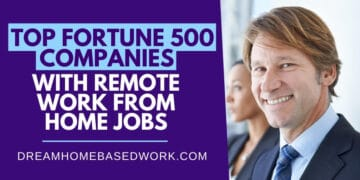 Top Fortune 500 Remote Work From Home Jobs