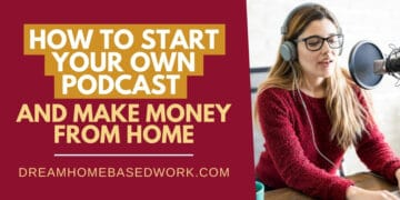 Start Your Own Podcast Make Money From Home