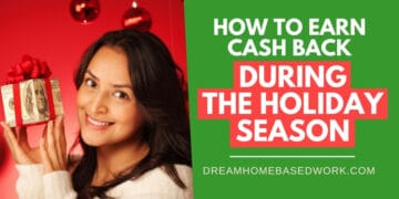 Earn Cash Back During the Holiday Season