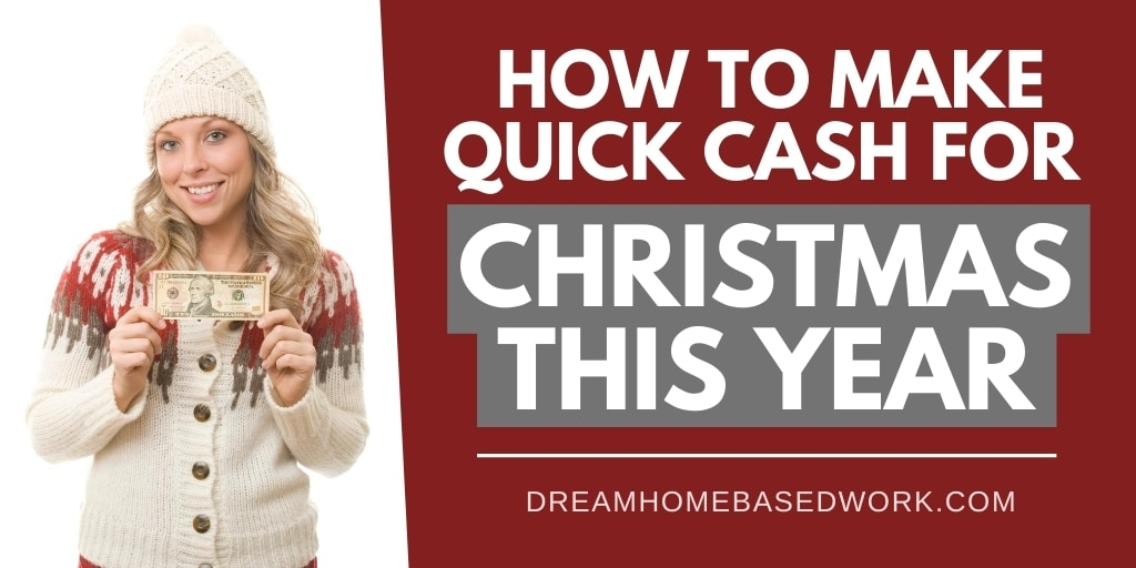 10 Ways To Make Quick Cash for Christmas in 2020