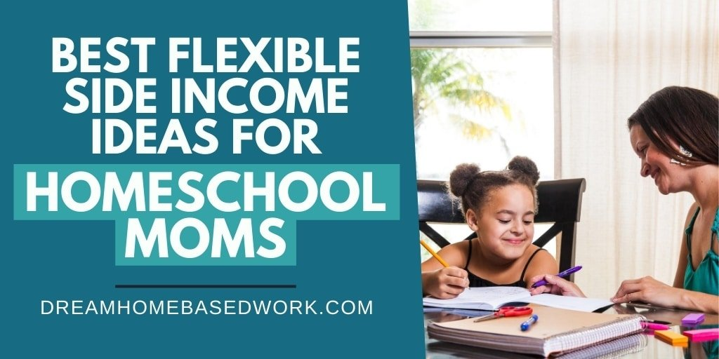 10 Best Flexible Side Income Ideas for Homeschool Moms