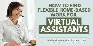 Flexible Home Based Virtual Assistants