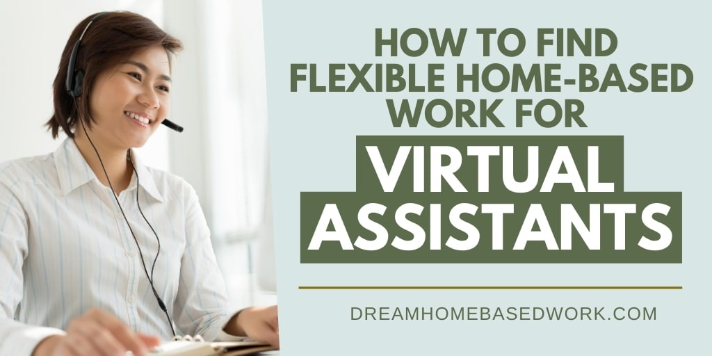 9 Places To Find Flexible Home-Based Virtual Assistant Jobs