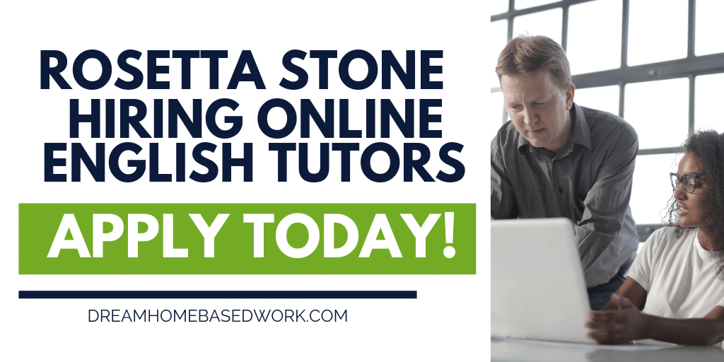Rosetta Stone Hiring Online English Tutors Nationwide