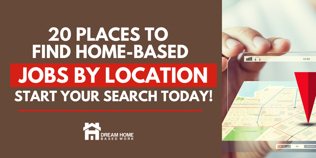 Read more about the article 20 Places To Find Work at Home Jobs by Location (Worldwide)