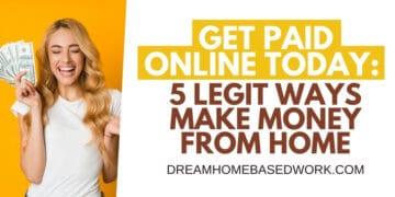 5 Legit Ways Make Money From Home