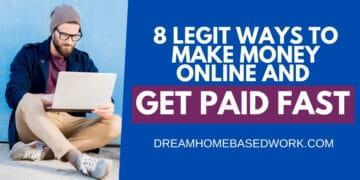 8 Legit Ways To Make Money Online and Get Paid Fast FB